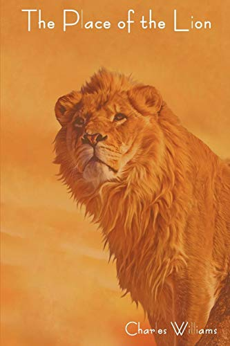 The Place of the Lion: Charles Williams