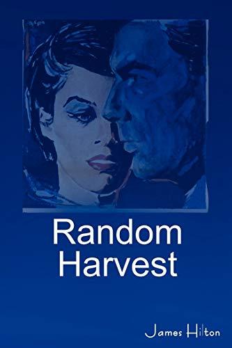 9781604444032: Random Harvest