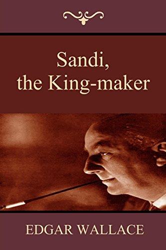 9781604446678: Sandi, the King-maker