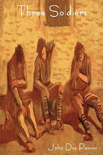 Three Soldiers (1604447583) by John Roderigo Dos Passos; John Dos Passos