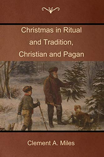 9781604448412: Christmas in Ritual and Tradition, Christian and Pagan