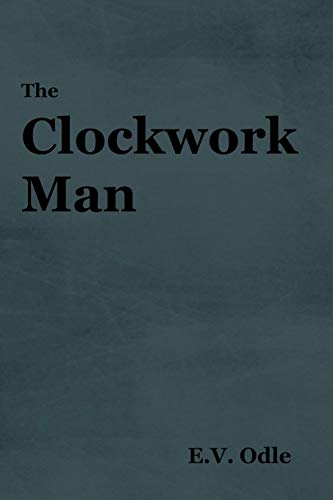 9781604448443: The Clockwork Man