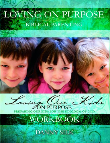 9781604450415: Loving Our Kids On Purpose Workbook