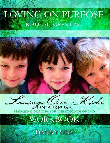 9781604450415: Loving Our Kids On Purpose Workbook