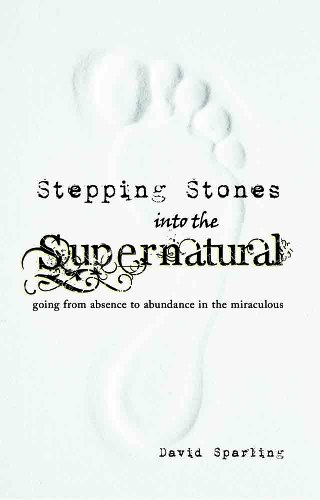 9781604450965: Stepping Stones into the Supernatural