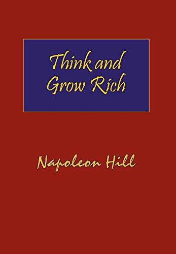9781604500073: Think and Grow Rich: Complete Original Text of the Classic 1937 Edition.