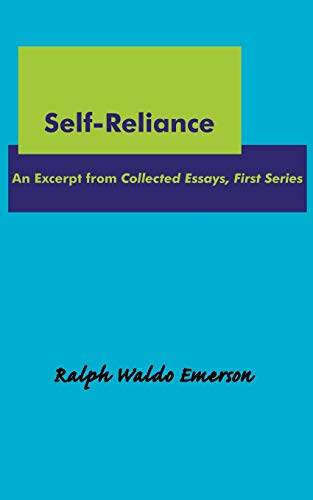 9781604500097: Self-Reliance: An Excerpt from Collected Essays, First Series