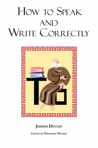 9781604500363: How to Speak and Write Correctly: Joseph Devlin's Classic Text - Laminated Hardcover