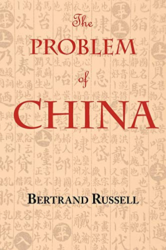 9781604500837: The Problem of China (with footnotes and index)