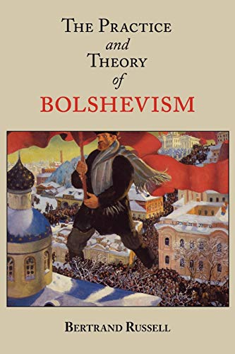 9781604500844: The Practice and Theory of Bolshevism
