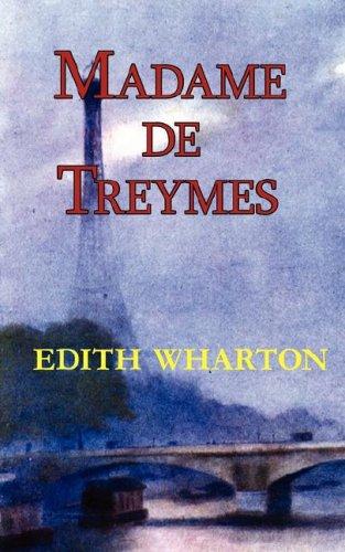 9781604502022: Madame de Treymes