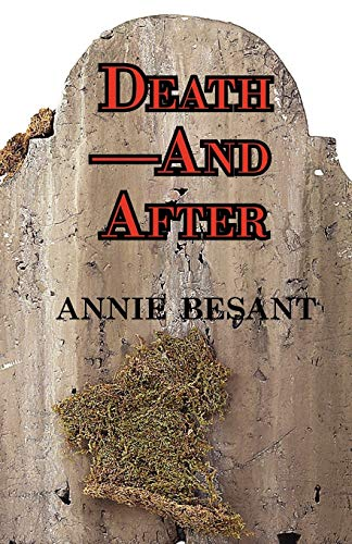 Death-And After: Annie Besant