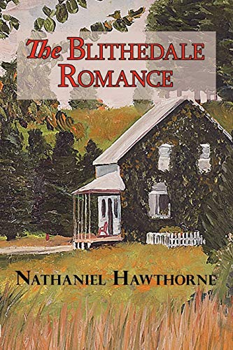 9781604502206: The Blithedale Romance