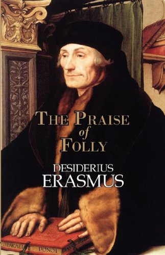 9781604502268: The Praise of Folly