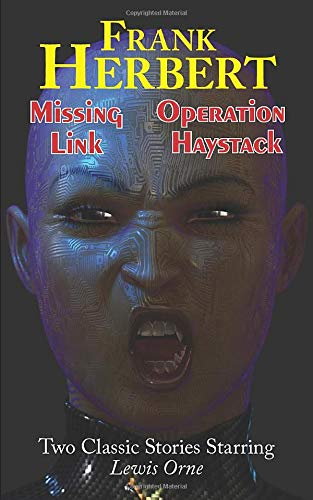 9781604502305: Missing Link & Operation Haystack - Two Classic Stories Starring Lewis Orne