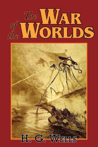9781604502442: The War of the Worlds
