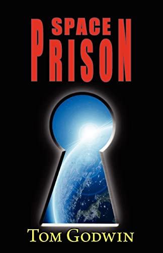 9781604502572: Space Prison (Originally Published as the Survivors)