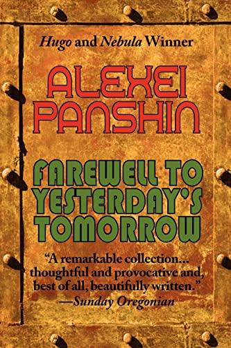 9781604502640: Farewell to Yesterday's Tomorrow