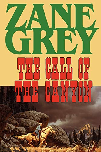 9781604502787: The Call of the Canyon