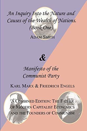 The Wealth of Nations (Book One) and: Smith, Adam; Marx,