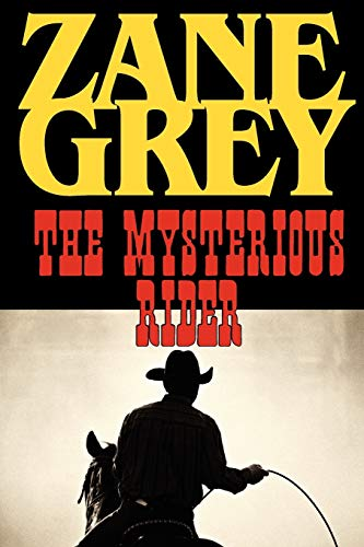 9781604502862: The Mysterious Rider