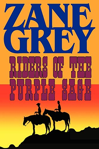 9781604502909: Riders of the Purple Sage