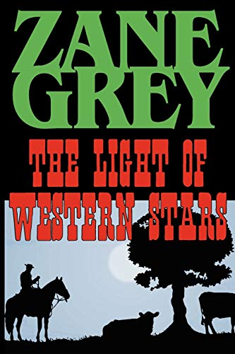 9781604502961: The Light of the Western Stars