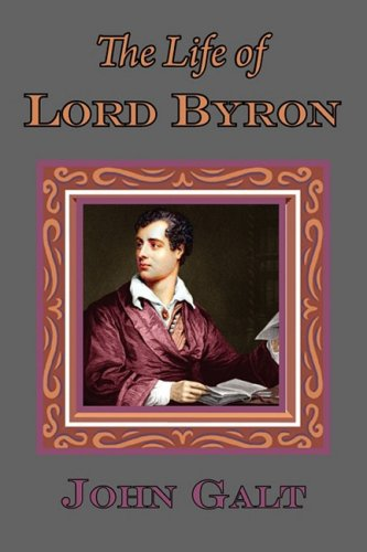9781604503005: The Life of Lord Byron