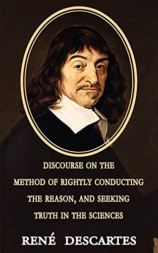 discourse of the method Descartes discourse on method if this discourse seems too long to be read in a single sitting, it can be divided up into six parts.