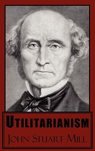 9781604503173: Utilitarianism
