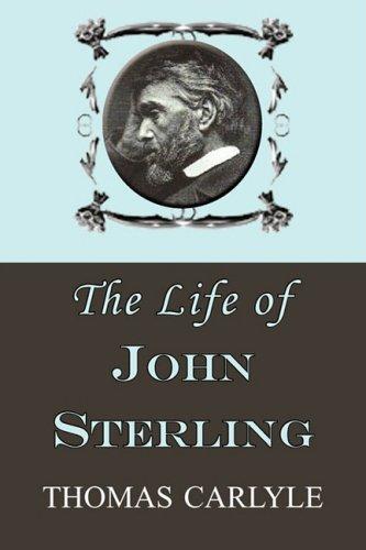 9781604503265: The Life of John Sterling