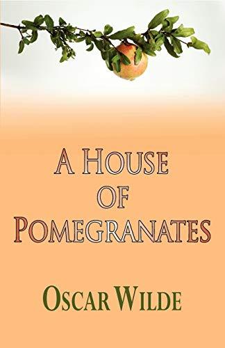 9781604503289: A House of Pomegranates