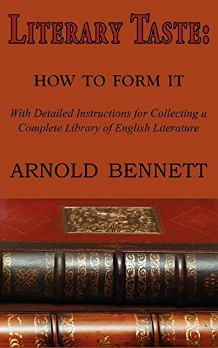 9781604503463: Literary Taste: How to Form It