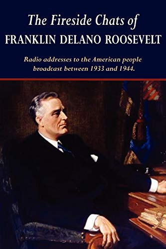 9781604503548: The Fireside Chats of Franklin Delano Roosevelt