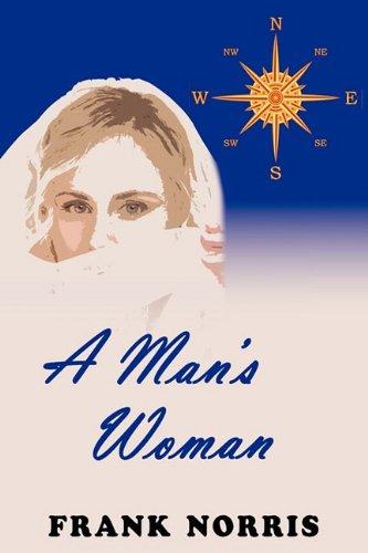 9781604503678: A Man's Woman