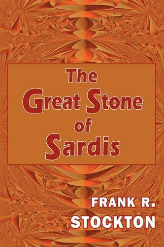 9781604503814: The Great Stone of Sardis