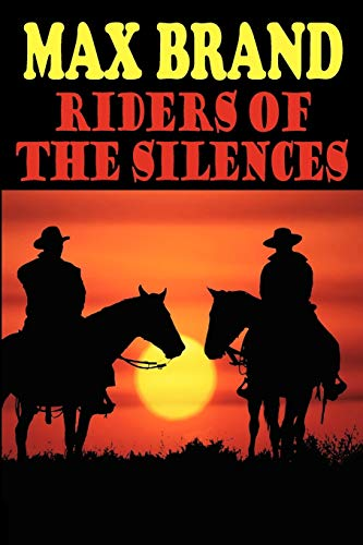 9781604504033: Riders of the Silences