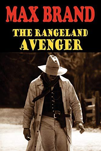 9781604504071: The Rangeland Avenger