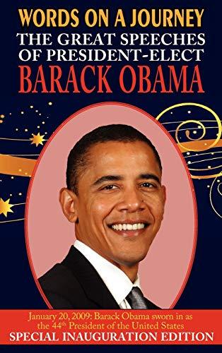 Words on a Journey: The Great Speeches of Barack Obama: Barack Obama