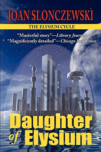 9781604504446: Daughter of Elysium - An Elysium Cycle Novel