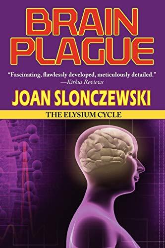 9781604504460: Brain Plague - An Elysium Cycle Novel