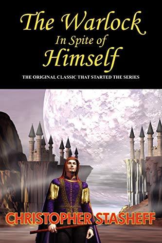 9781604504859: The Warlock in Spite of Himself (Warlock Series)