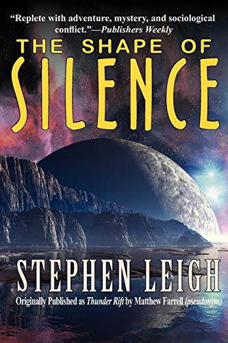 The Shape of Silence (1604504935) by Stephen Leigh