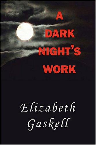 A Dark Night's Work (9781604505092) by Gaskell, Elizabeth