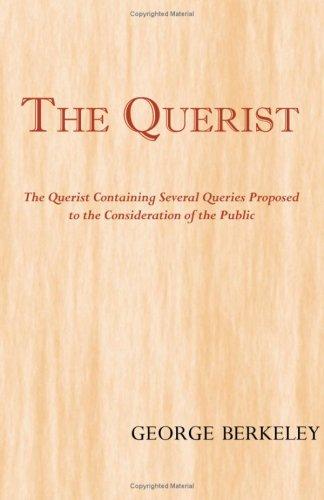 9781604505153: The Querist