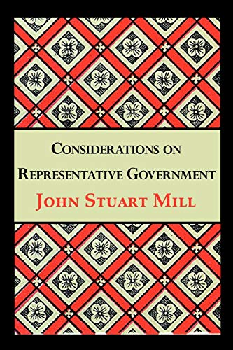 9781604505184: Considerations on Representative Government