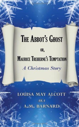 9781604505658: The Abbots Ghost Or, Maurice Trehernes Temptation