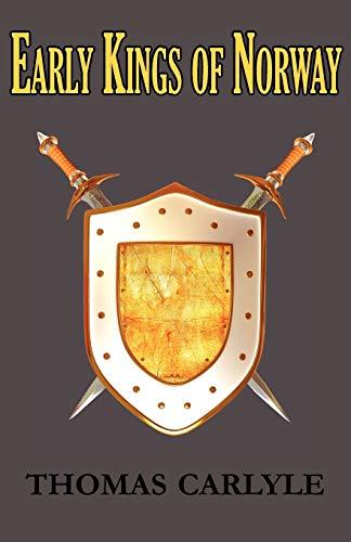 9781604505696: Early Kings of Norway
