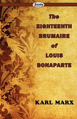9781604505887: The Eighteenth Brumaire of Louis Bonaparte