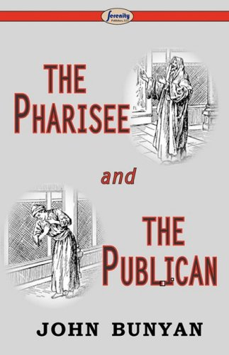 The Pharisee and The Publican (1604506172) by Bunyan, John